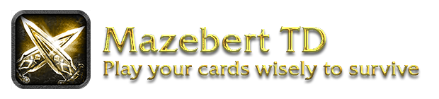 Mazebert TD - Play your cards wisely to survive