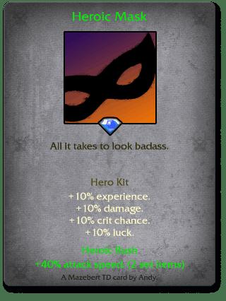 Heroic Mask